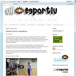Ull Esportiu: Desafíos físicos cooperativos.
