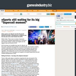 "eSports still waiting for its big ""Supercell moment"""