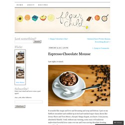 Espresso Chocolate Mousse | Flour Child
