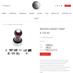 Smart Tamp Espresso Coffee Tamper To Measure Tamping force in Coffee Textured Brown