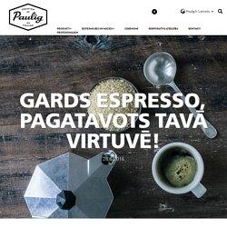 Gards espresso, pagatavots Tavā virtuvē!