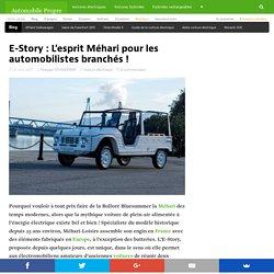 E-Story : L'esprit Méhari pour les automobilistes branchés !