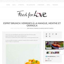 Esprit Brunch: Verrines à la Mangue, Menthe et Granola