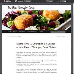 Esprit Mona … Couronne à l'Orange et à la Fleur d'Oranger, Sans Gluten