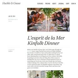 L'esprit de la Mer Kinfolk Dinner - Reflect - Huckle & Goose