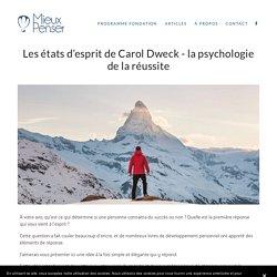 Les états d'esprit de Carol Dweck - la psychologie de la réussite