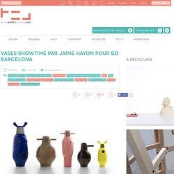 Blog Esprit Design Vases Showtime par Jaime Hayon pour Bd Barcelona