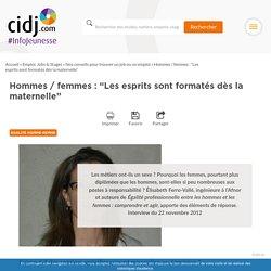 """Hommes / femmes : """"Les esprits sont formatés dès la maternelle"""""""