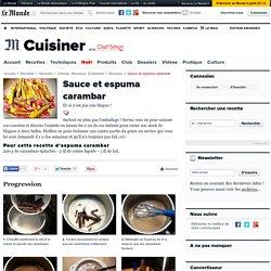 Espuma Carambar - Recette de sauce et espuma au carambar