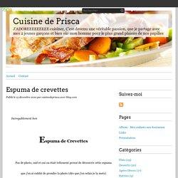 Espuma de crevettes - Cuisine de Prisca
