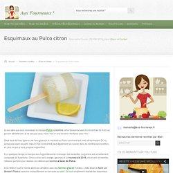 Esquimaux au Pulco citron