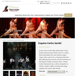 Esquina Carlos Gardel - Welcome to Dinner Tango Show