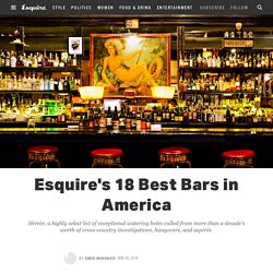 Esquire's Best Bars in America​ 2016 - Where to Drink in the U.S.A.
