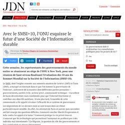 Avec le SMSI+10, l'ONU esquisse le futur d'une Société de l'Information durable