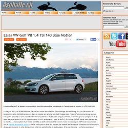 Essai VW Golf VII 1.4 TSI 140 Blue Motion - Asphalte.ch