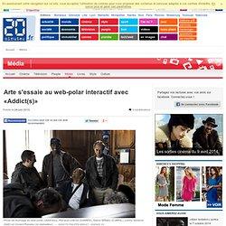 Arte s'essaie au web-polar interactif avec «Addict(s)» - 20minut
