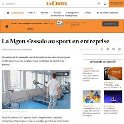 La Mgen s'essaie au sport en entreprise - La Croix