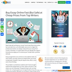 Buy Essay Online Fast (But Safe) at Cheap Prices From Top Writers