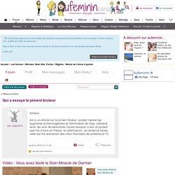 Qui a essayé le piment bruleur : Forum Régime - Moins de 5 kilos à perdre