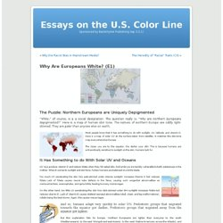 Essays on the U.S. Color Line » Blog Archive » Why Are Europeans White? (E1)