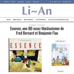 Essence, une BD assez Mœbiusienne de Fred Bernard et Benjamin Flao - Le blog de Li-An