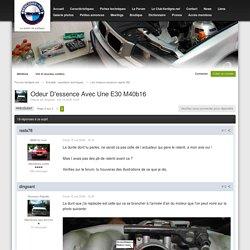Odeur D'essence Avec Une E30 M40b16 - Page 2 - Les moteurs essence (après 82) - Forums 6enligne.net