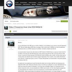 Odeur D'essence Avec Une E30 M40b16 - Page 1 - Les moteurs essence (après 82) - Forums 6enligne.net