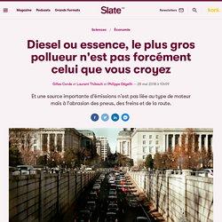 Diesel ou essence, le plus gros pollueur n'est pas forcément celui que vous croyez