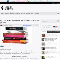 Os 100 livros essenciais da Literatura Mundial [Bravo!]