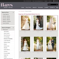 Flares Bridal – Essense of Australian Bridal Gowns
