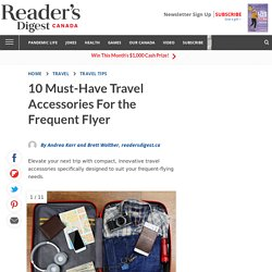 10 Essential Travel Accessories for the Frequent Flyer