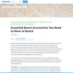 Essential Beach Accessories You Need to Wear at Beach