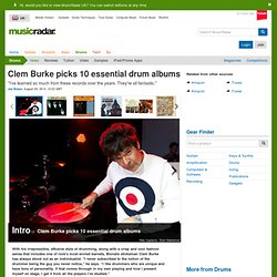 Clem Burke picks 10 essential drum albums