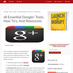 18 Essential Google+ Tools, How To's, And Resources