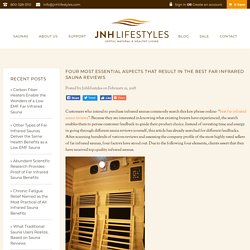 Four Most Essential Aspects That Result in the Best Far Infrared Sauna Reviews