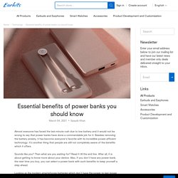 Essential benefits of power banks you should know