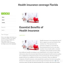 Essential Benefits of Health Insurance – Health insurance coverage Florida