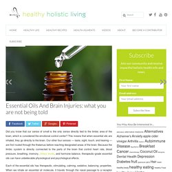 Essential Oils and Brain Injuries . What You Are Not Being Told