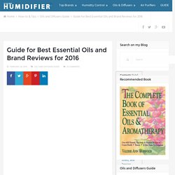 Best Essential Oils - Brand Reviews & Buying Guide 2016