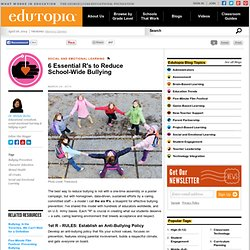 6 Essential R's to Reduce School-Wide Bullying