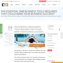 Five essential SMB business tools required that could make your Business Succeed?