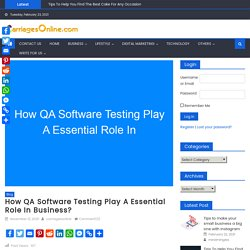 What Are The Business Benefits Of QA Testing?