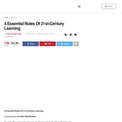 4 Essential Rules Of 21st Century Learning