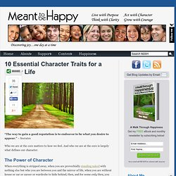 10 Essential Character Traits for a Happy Life | Meant to be Happy