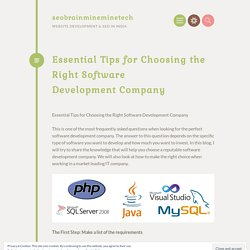 Essential Tips for Choosing the Right Software Development Company