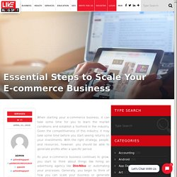 Essential Steps to Scale Your E-commerce Business