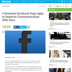 4 Essential Facebook Page Apps to Improve Communication With Fans
