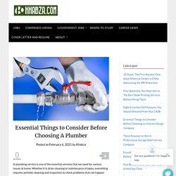 Essential Things to Consider Before Choosing A Plumber