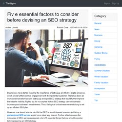 Five essential factors to consider before devising an SEO strategy