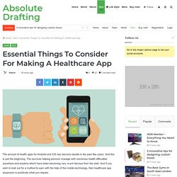 Important Factor To Consider While Creating Healthcare App